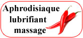 Aphrodisiaque Massage Lubrifiant